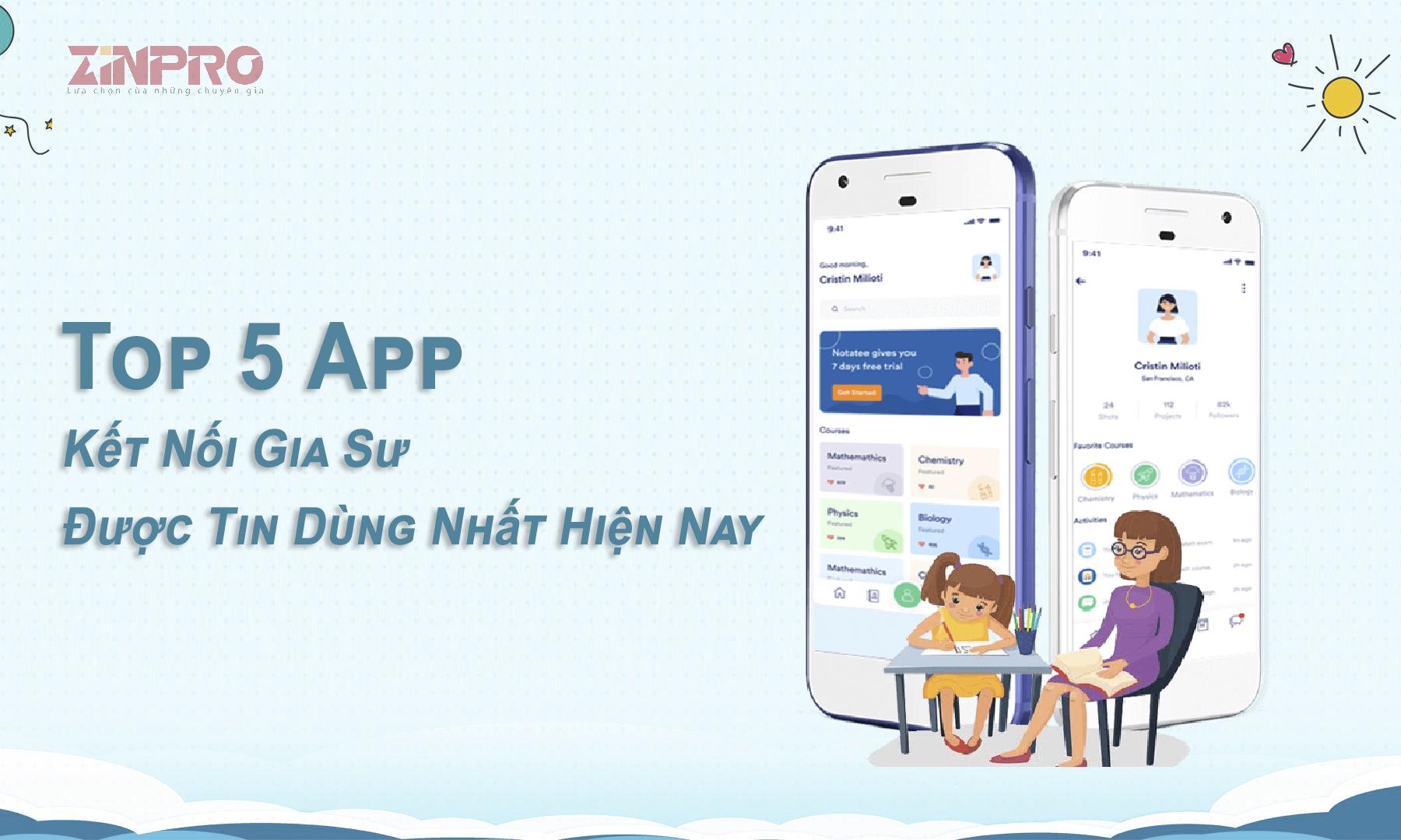 top-5-app-ket-noi-gia-su-duoc-nhieu-nguoi-tin-dung-nhat
