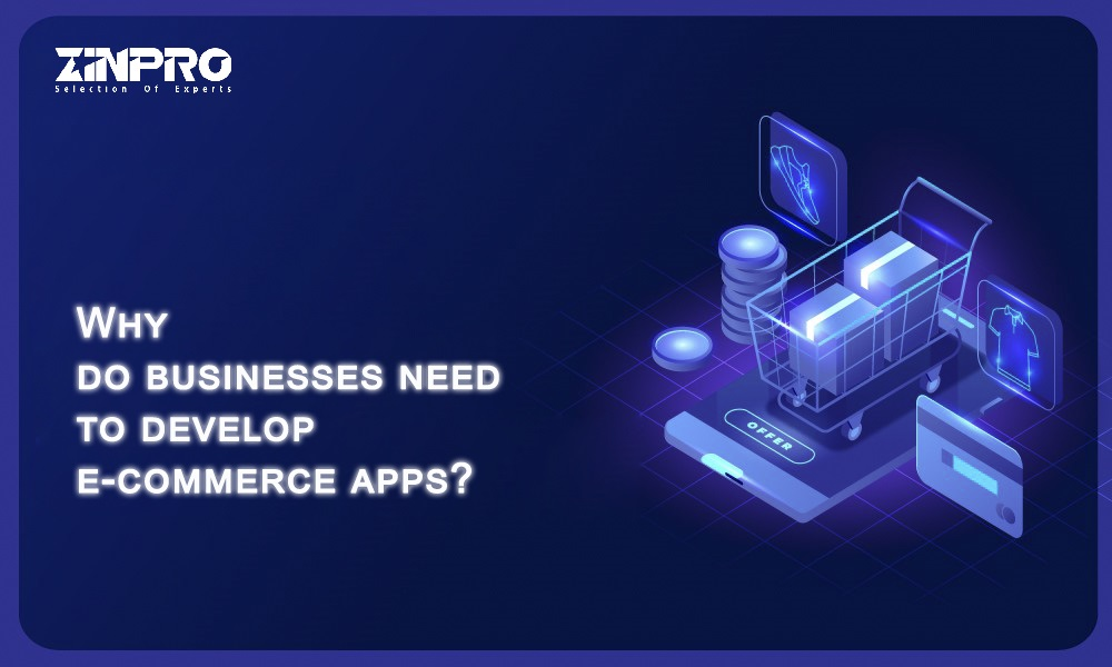 Why You Need To Develop An E-commerce App