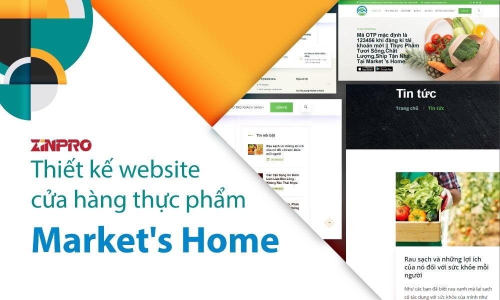zinpro-hoan-thanh-du-an-thiet-ke-website-ban-hang-cho-market-s-home